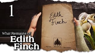Let's Play What Remains of Edith Finch Blind Part 1 - Finch Family House [Edith Finch PC Gameplay]