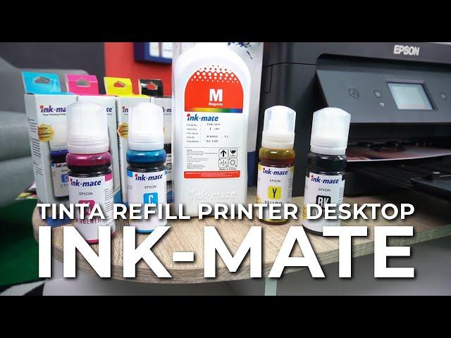 INK-MATE, Tinta Refill Printer Desktop Berkualitas Tinggi dengan Harga Terjangkau