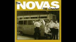 THE NOVAS - the crusher