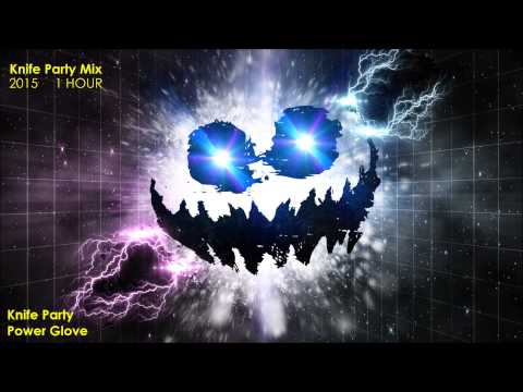 1 Hour Knife Party Mix - Dubstep, Drumstep & Electro House