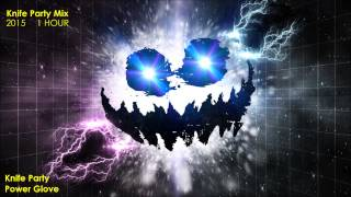 1 Hour Knife Party Mix - Dubstep & Drumstep