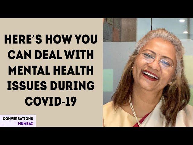 Mental Health and Wellness During the Pandemic | Meeta Shah| Conversations Mumbai
