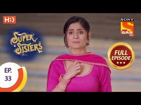 Super Sisters - Ep 33 - Full Episode - 19th September, 2018 thumbnail