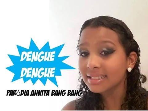 Paródia Anitta Bang  ( Dengue Dengue- Iza Fernandes)