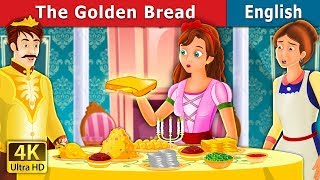 The Golden Bread Story in English | Stories for Teenagers | English Fairy Tales
