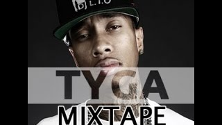 Tyga Mixtape 🔥👌   NEW Best of Hip Hop RnB - DJ Lito
