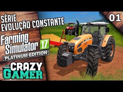 Farming Simulator 2017 Platinum Edition | Primeira Colheita | Evolução Constante - Episódio 1