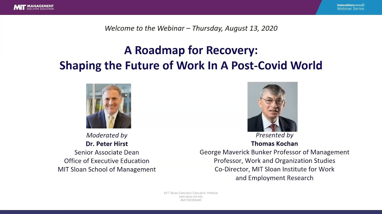 A Roadmap for Recovery : Shaping the Future of Work in a Post-Covid World