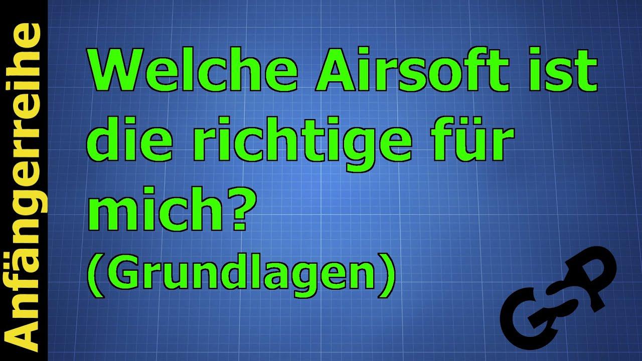 welche airsoft ist die richtige anf ngerreihe 1 gspairsoft german deutsch hd youtube. Black Bedroom Furniture Sets. Home Design Ideas