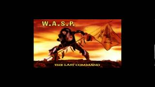 W.A.S.P - Running Wild In The Streets