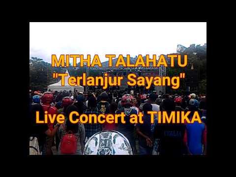 Mitha Talahatu Live Concert : Terlanjur Sayang