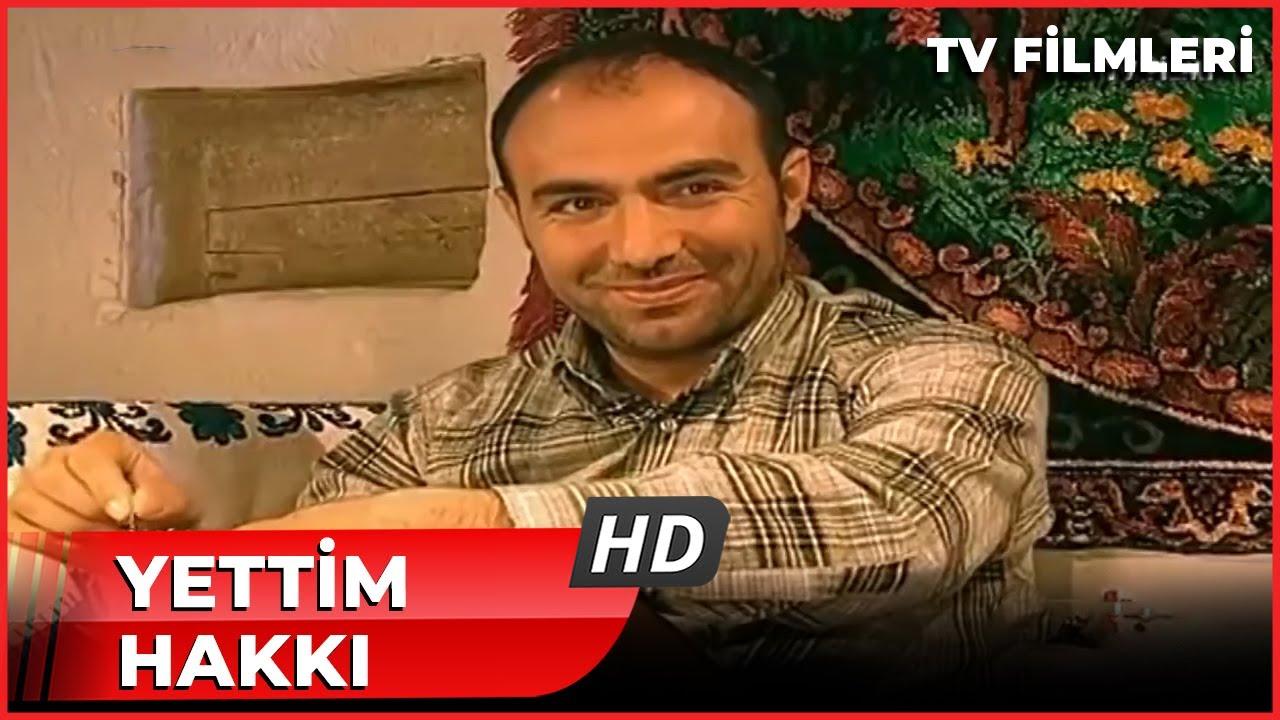 Yetim Hakkı - Kanal 7 TV Filmi