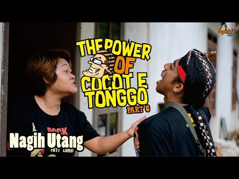 The Power Of Cocot E Tonggo - Part 6 Nagih Utang