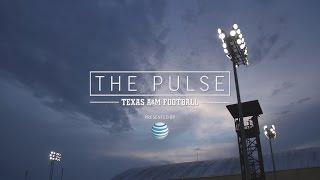 The Pulse: Texas A&M Football | Episode 3