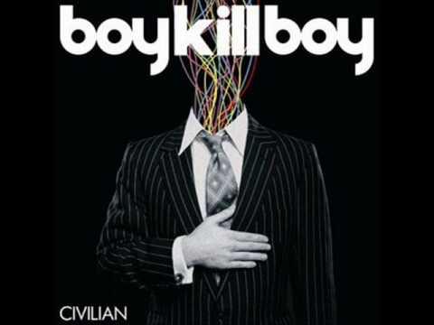 Boy Kill Boy - Back Again.wmv