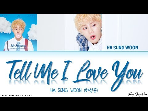 Free Download Ha Sungwoon (하성운) - 오.꼭.말 (tell Me I Love You) (color Coded Han|rom|eng Lyrics) 가사 Mp3 dan Mp4