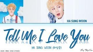 Gambar cover Ha Sungwoon (하성운) - 오.꼭.말 (Tell Me I Love You) (Color Coded Han|Rom|Eng Lyrics) 가사