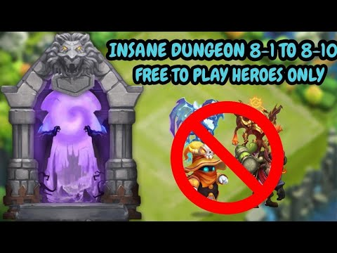Insane Dungeon 8-1 To 8-10 L Only Free To Play Heroes L Castle Clash