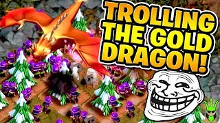 "TROLLING THE GOLDEN DRAGON THEN BEATING DRAGONS LAIR! - ""Clash of Clans"""