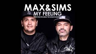 Max & Sims  - My Feeling (Original Mix)