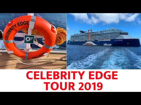CELEBRITY EDGE TOUR AND REVIEW 2018