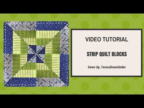 Video tutorial: Strip quilt blocks