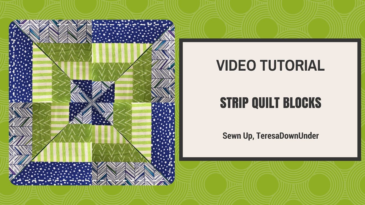 Video Tutorial Strip Quilt Blocks Youtube