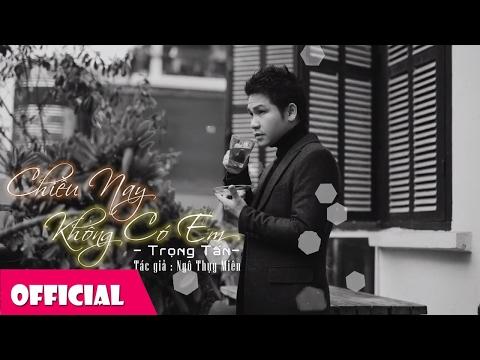 Chiều Nay Không Có Em - Trọng Tấn | Nhạc sĩ Ngô Thụy Miên [Audio]