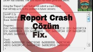Gta Sa Mp Report Crash Fix Cozum Saveplay