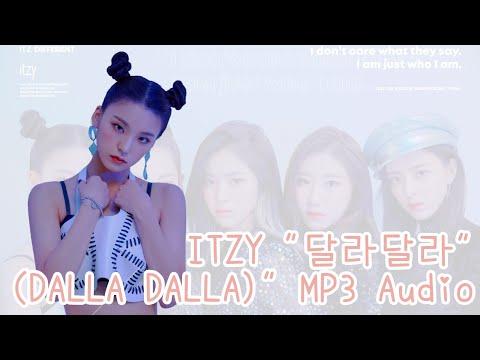 """ITZY """"달라달라 (DALLA DALLA)"""" MP3 Audio"""