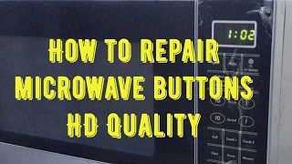 How To Repair Microwave Oven Ons