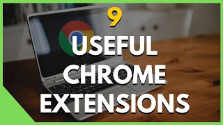 9 Chrome Extensions That Will Supercharge Your Browser 2019!