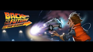 Let's Fully Play Back to the Future The Game Part 1 - It's About Time