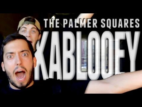 The Palmer Squares - Kablooey (Produced by Rob Brown)