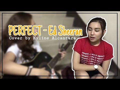 Perfect - Ed Sheeran   Cover By Kyline Alcantara