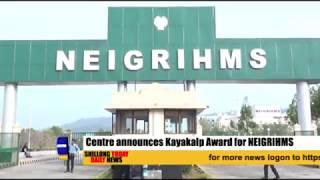 Centre announces Kayakalp Award for NEIGRIHMS