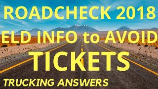 ROADCHECK 2018-ELD rules you may not know about