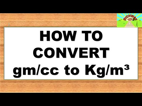 HOW TO CONVERT gm/cc to Kg/m3