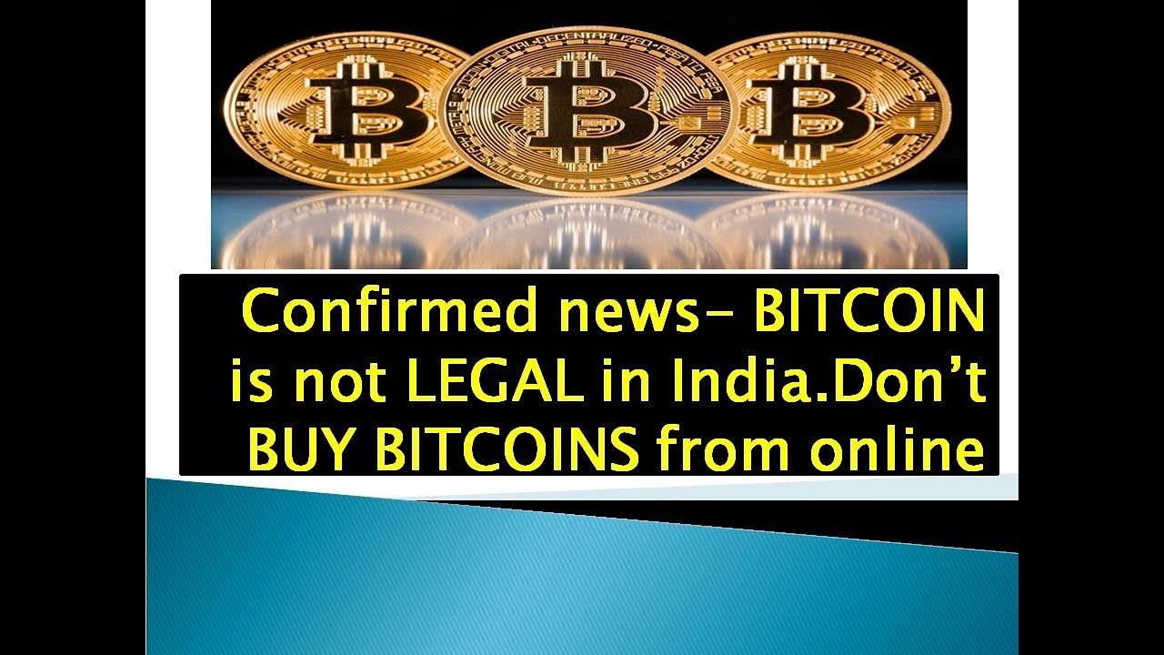 whether bitcoin trading is legal in india