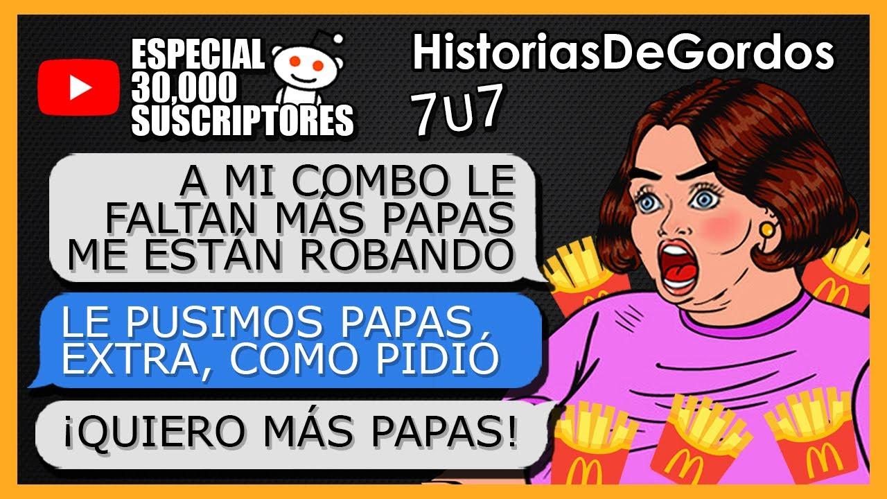 """""""GORDA CON DERECHO EXIGE MÁS PAPAS DE MCDONALDS"""" (Especial 30,000 Suscriptores)"""