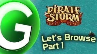 Let's Browse - PIRATE STORM - Part 1