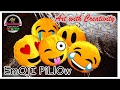 EMOJI pillow | Washable | DIY | Art with Creativity 145