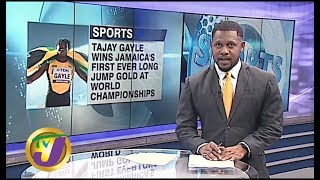 TVJ Sports: Tajay Gayle Historic Long Jump Gold Medal - September 28 2019