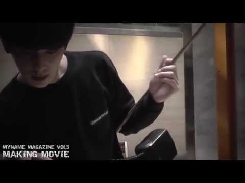 MYNAME MAGAZINE VOL.5 MAKING MOVIE