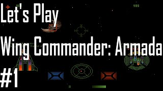 Wing Commander: Armada - Once More Unto the Breach - Entry 1/4
