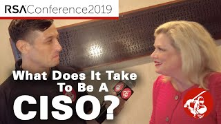 RSA 2019 ▶︎ What Does It Take To Be A CISO?