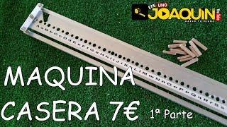 UNIONES PERFECTAS EN MADERA CON ESPIGAS O TUBILLONES (Maquina casera 100%) 1 de 2.