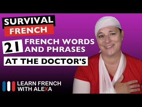 "21 French phrases to use at the ""DOCTOR'S"""