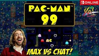 Pac Man 99! Max vs Chat! Private Match - YoVideogames