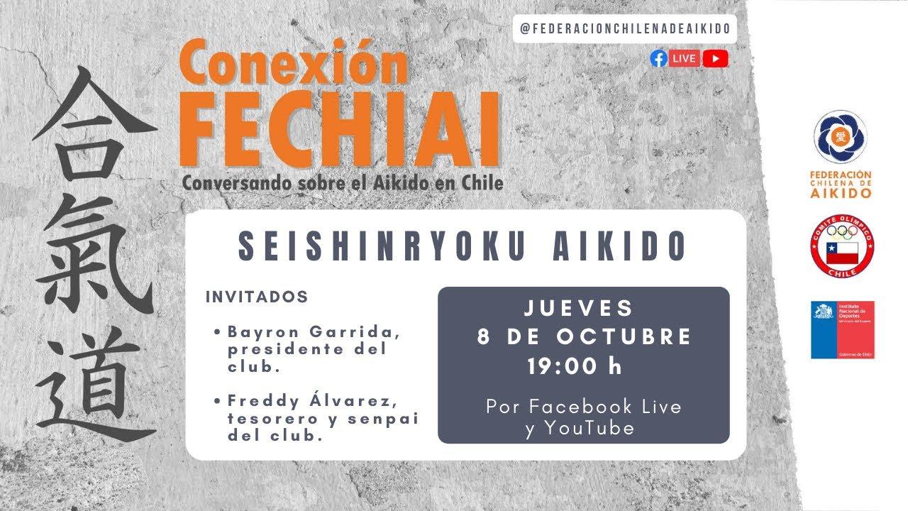 Conexión Fechiai, conversando sobre el Aikido en Chile / Seishinryoku Aiki Dojo
